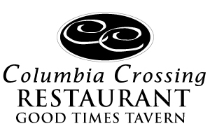 Columbia Crossing Restaurant & Good Times Tavern